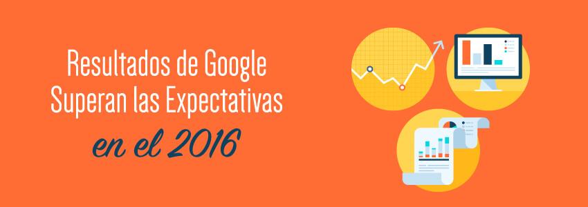 Resultados de Google Superan las Expectativas en el 2016