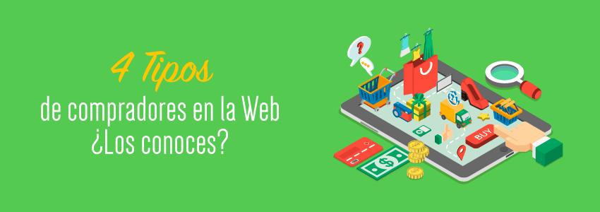 4 Tipos de Compradores en la Web ¿Los conoces?