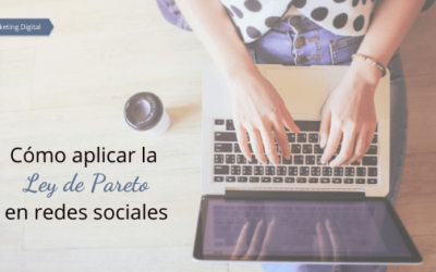 Cómo aplicar la Ley de Pareto en redes sociales