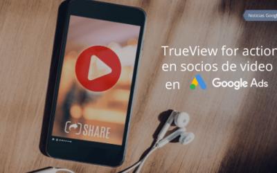 TrueView for Action en socios de video en Google Ads