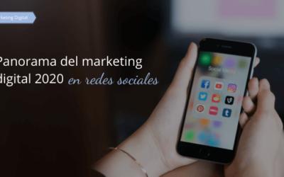 Panorama del marketing digital 2020 en redes sociales