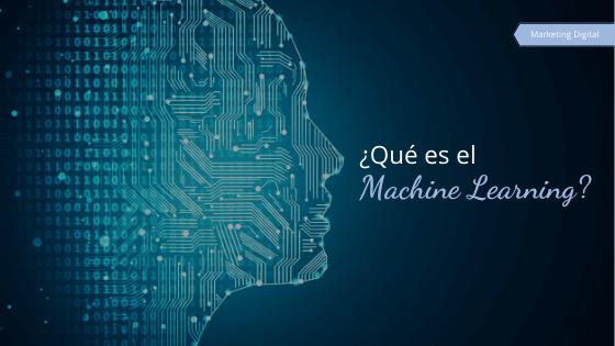 ¿Qué es el Machine Learning?