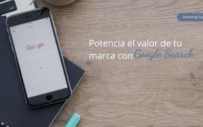 Potencia el valor de tu marca con Google Search