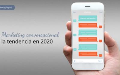 Marketing conversacional, la tendencia en 2020
