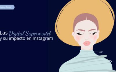 Las Digital Supermodel y su impacto en Instagram