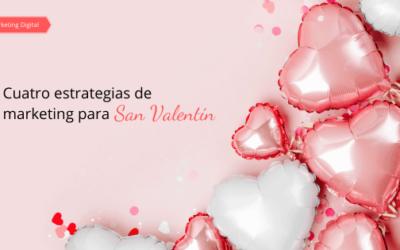 Cuatro estrategias de marketing para San Valentín