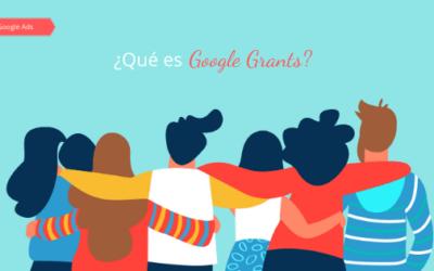 ¿Qué es Google Grants?
