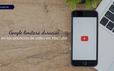 Google limitará duración en los anuncios de video en YouTube