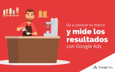 Da a conocer tu marca y mide los resultados con Google Ads