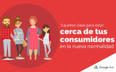 3 puntos clave para estar cerca de tus consumidores en la nueva normalidad