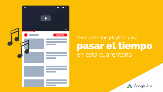 YouTube sube playlists para pasar el tiempo en esta cuarentena