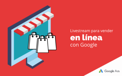 Livestream para vender en línea con Google