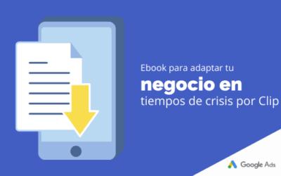 Ebook para adaptar tu negocio en tiempos de crisis por Clip