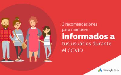 3 recomendaciones para mantener informados a tus usuarios durante el COVID