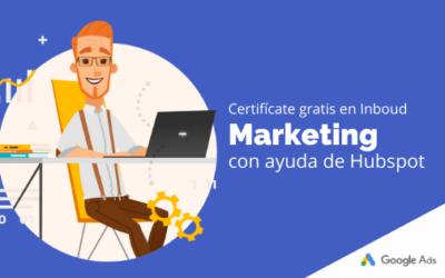 Certifícate gratis en Inbound Marketing con ayuda de HubSpot