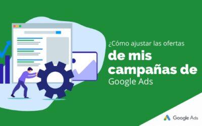 ¿Cómo ajustar las ofertas de mis campañas de Google Ads?