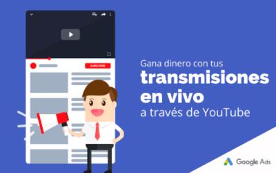 Gana dinero con tus transmisiones en vivo a través de YouTube
