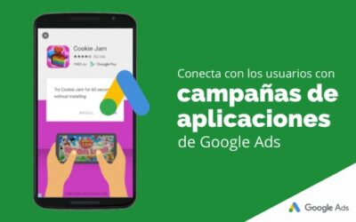 Conecta con los usuarios con campañas de aplicaciones de Google Ads