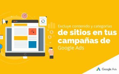 Excluye contenido y categorías de sitios en tus campañas de Google Ads