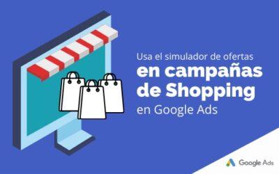 Usa el simulador de ofertas en campañas de Shopping en Google Ads