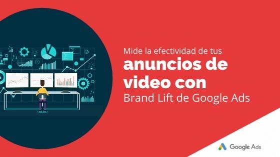 Mide la efectividad de tus anuncios de videos con Brand Lift de Google Ads