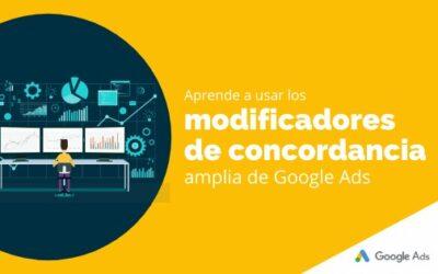 Aprende a usar los modificadores de concordancia amplia de Google Ads