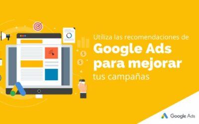 Utiliza las recomendaciones de Google Ads para mejorar tus campañas