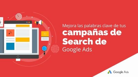 Mejora las palabras clave de tus campañas de Search de Google Ads