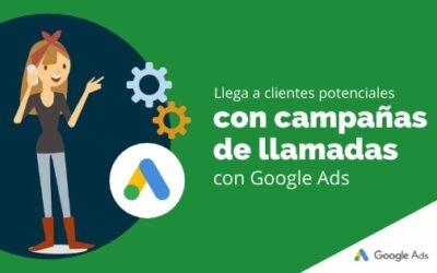 Llega a clientes potenciales con campañas de llamadas de Google Ads